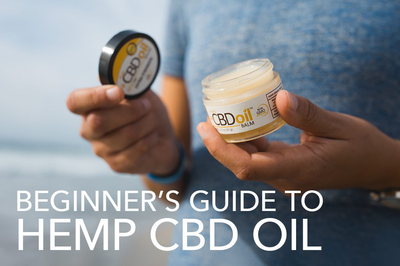 Your Ultimate Beginner's Guide to CBD Oil