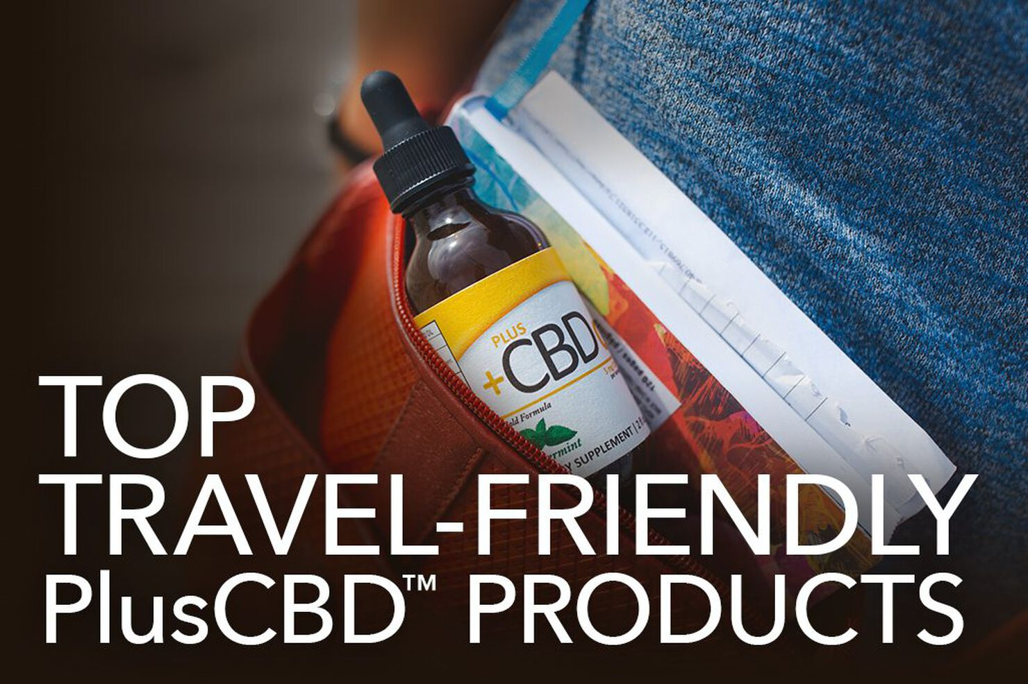 Top Travel-Friendly PlusCBD Oil Products
