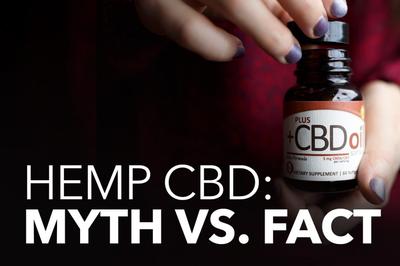 Hemp CBD: Myth Vs. Fact